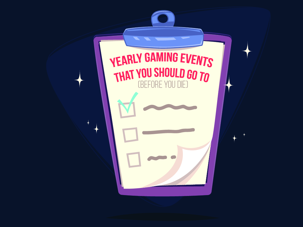 01_cover_Yearly Gaming Events That You Should Go To (Before You Die)