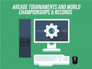 03_Arcade Tournaments and World Championships & Records
