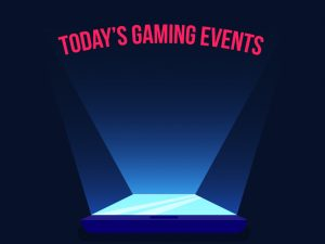 03_Today's Gaming Events